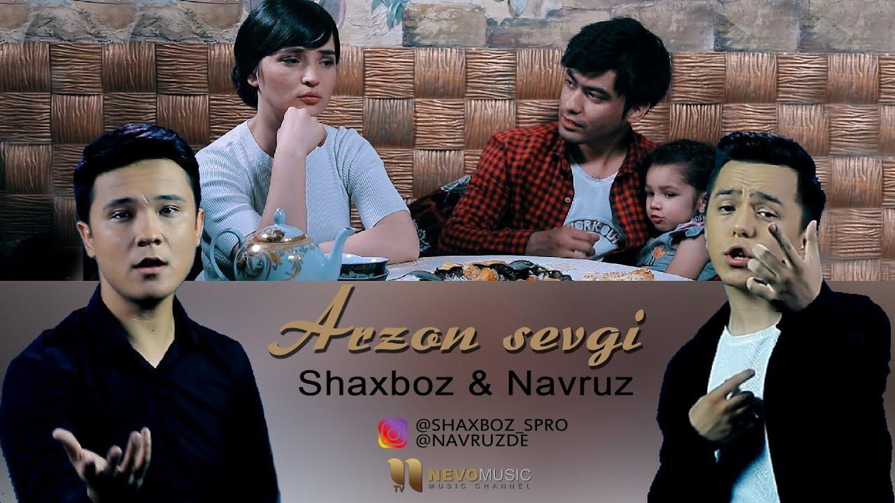 Shaxboz & Navruz - Arzon sevgi   Шахбоз & Навруз - Арзон севги