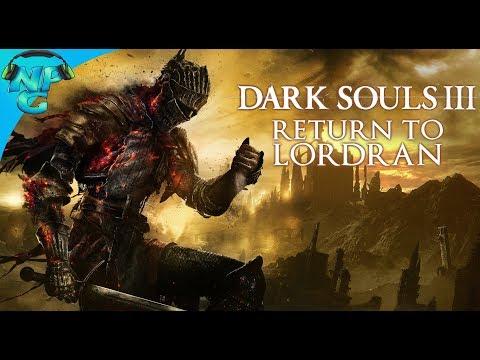 Dark Souls III Live Stream - Return to Lordran Ringed City DLC Gameplay and PVP