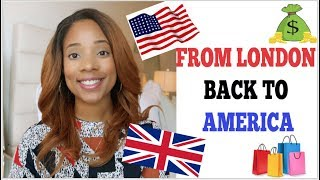 FROM LONDON BACK TO AMERICA - 7 THINGS I NOTICED