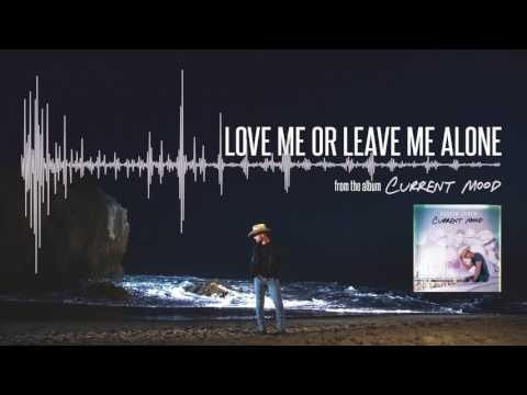 Love Me Or Leave Me Alone ft Karen Fairchild  Audio