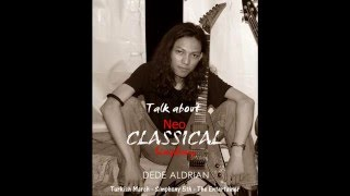 Neo Classical, Turkish March (Rock version) by Dede Aldrian
