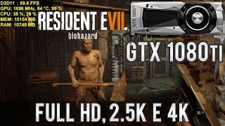 🎮 Teste Resident Evil 7 - GTX 1080 Ti Founders 11 GB | Full HD, 2.5K e 4K Ultra | PT-BR