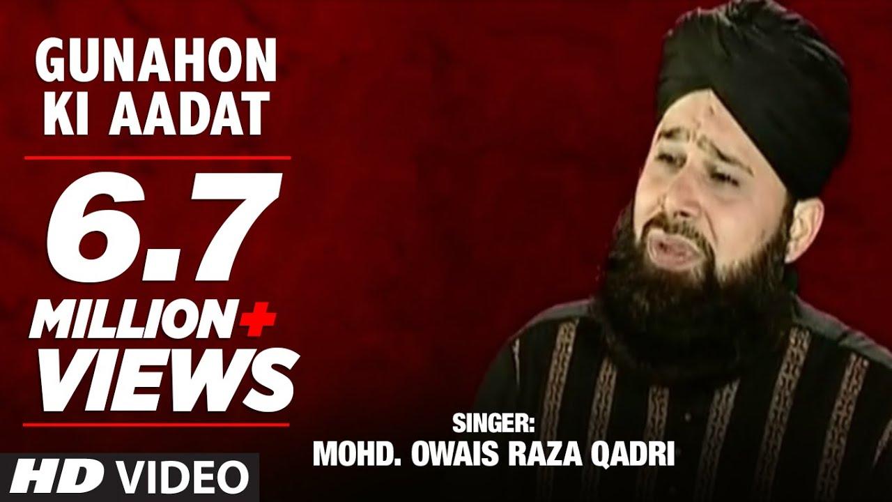 Download Official : Gunahon Ki Aadat Full (HD) Naat | T-Series Islamic Music | Mohd. Owais Raza Qadri