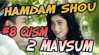 Ham Dam SHOU 2-mavsum (8-qism) (03.10.2017) | Хам Дам ШОУ 2-мвсум (8-кисм)