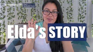 Elda from Atlantic Meditation in Long Beach CA - Meditation Story