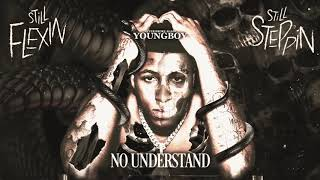 YoungBoy Never Broke Again - No Understand [Official Audio]