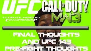 Modern Warfare 3 PC Gameplay (Final Thoughts and UFC 143 Pre-Fight Thoughts)