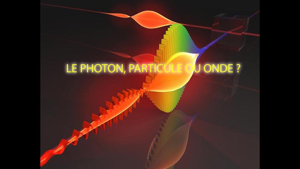Le photon particule ou onde youtube - Le sel et les ondes negatives ...