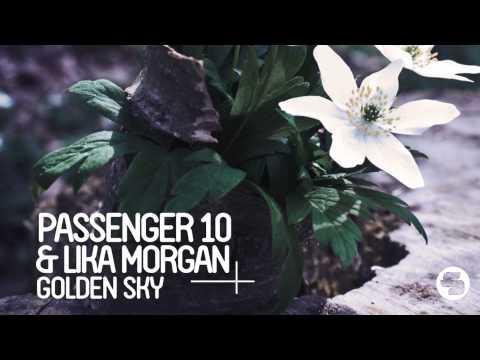 Passenger 10 & Lika Morgan - Golden Sky (Sons Of Maria Radio Mix)