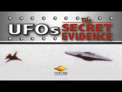 UFOs: THE SECRET EVIDENCE - 4-TIME EBE Award Winner - FEATURE