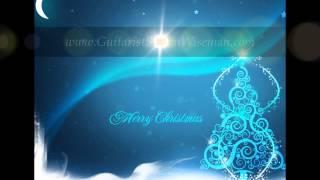 Medley of 14 Instrumental Christmas Songs By Guitarist Steven Wiseman