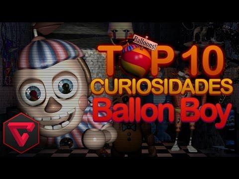 TOP 10 CURIOSIDADES DE BALLOON BOY   Five Nights at Freddy's FNAF 2