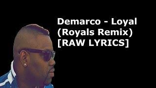 Zapętlaj Demarco - Loyal (Royals Remix) [RAW LYRICS] @Dunkley23_ | OfficialTreeDee