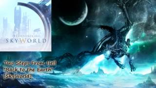 Two Steps From Hell - Back to the Earth [SkyWorld 10/2012]