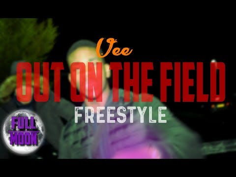 Vee - Out On The Field [Freestyle] | @FullMoonTV
