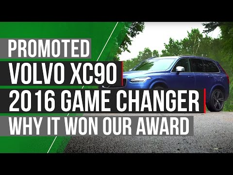 Why The Volvo XC90 Won A 2016 Autocar Game-Changer Award | Autocar