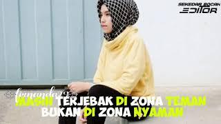 Quotes  Story Wa Zona Nyaman