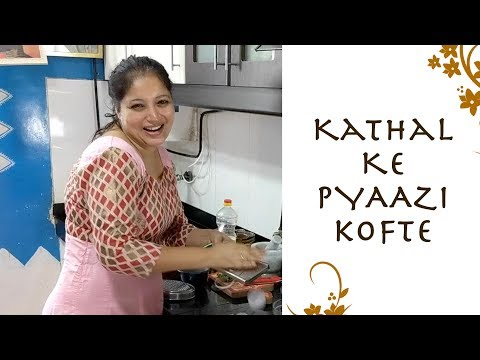 Kathal Ke Kofte | Tasty, Easy and Instant | Samta Sagar