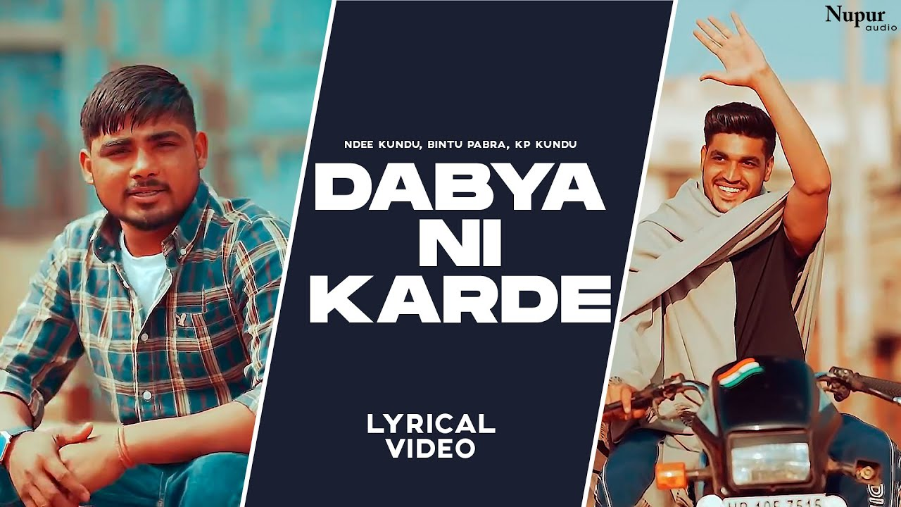 Dabya Ni Karde (Lyrical) | Ndee Kundu, Bintu Pabra, KP Kundu | New Haryanvi Songs Haryanavi 2021
