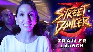 Download lagu Nora Fatehi | Street Dancer 3 | Trailer Launch