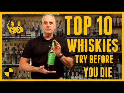 TOP 10 Whiskies To Try Before You Die!!!!!