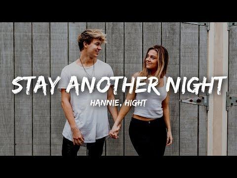 HANNIE - Stay Another Night (Lyrics) ft. Hight