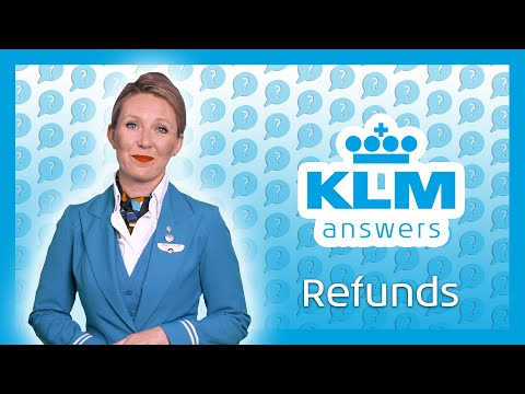 KLM Answers: Refunds 💬