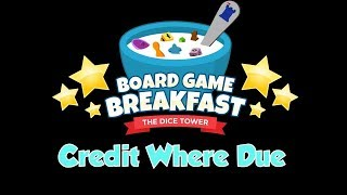 Board Game Breakfast  - Credit Where Due