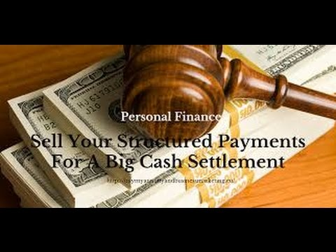 How to Sell Your Structured Settlement Payments