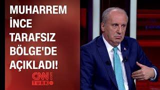 Muharrem İnce Tarafsız Bölge'de açıkladı: CHP kurultayında aday olacak mı?