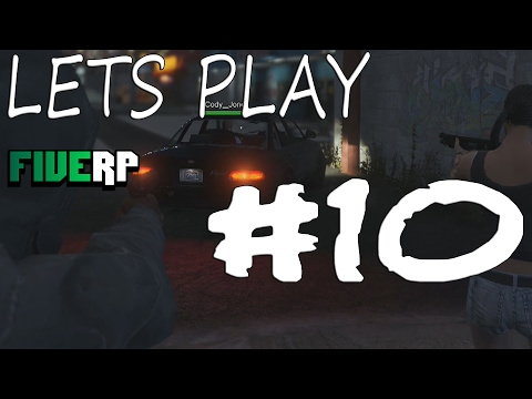 [FIVERP.net] Let's Play Ep. 10 - CRIMINAL ACTS! - Five Roleplay