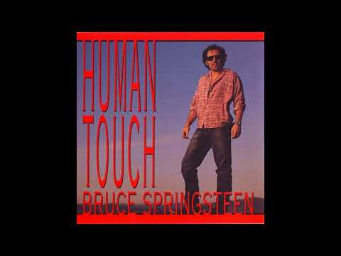 Bruce Springsteen - Human Touch (HQ)