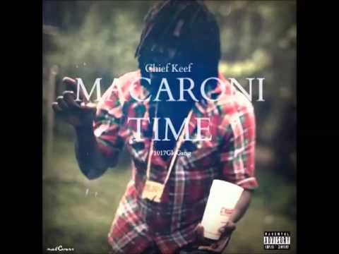 Chief Keef- Macaroni Time (BASS BOOSTED)