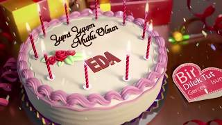 İyi ki doğdun EDA - İsme Özel Doğum Günü Şarkısı