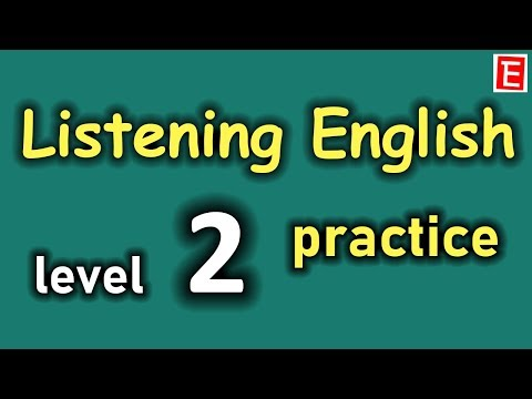 Listening English Practice Level 2 | Improve Listening Skill | Learn to Speak English Fluently