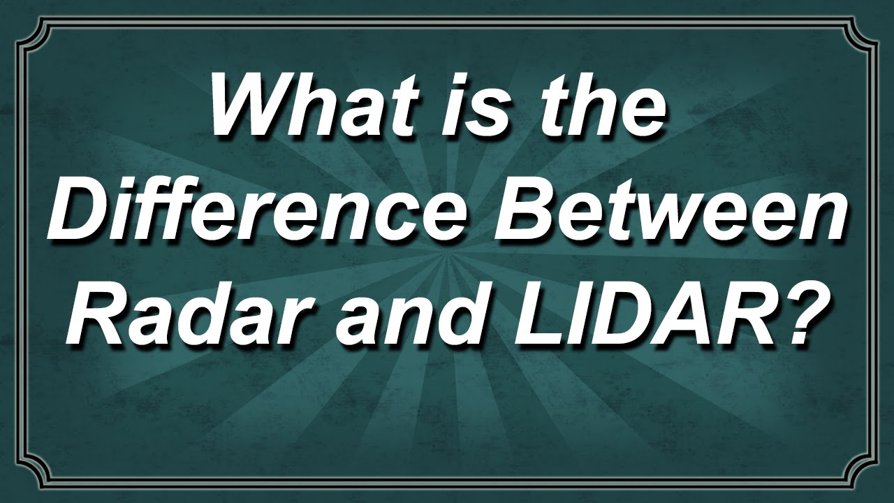 What is the Difference Between Radar and LIDAR  YouTube