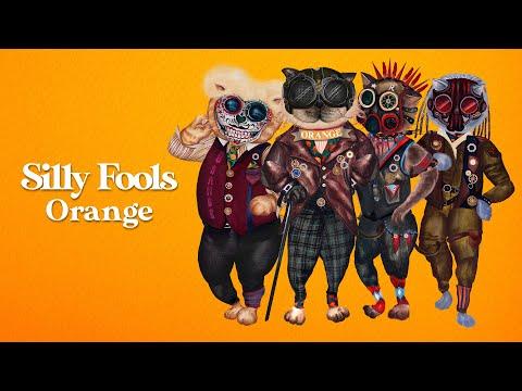 ฟังเพลง - ORANGE SillyFools ซิลลี่ฟูลส์ - YouTube