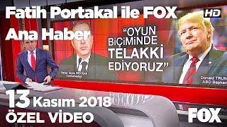 Bahçeli: Fesli münafığın arkasında durdun!  13 Kasım 2018 Fatih Portakal ile FOX Ana Haber