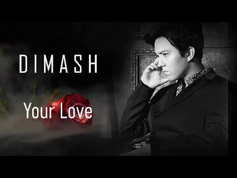 """d-i-m-a-s-h--Димаш---""""your-love""""~-""""твоя-любовь""""--(Русский-перевод)"""