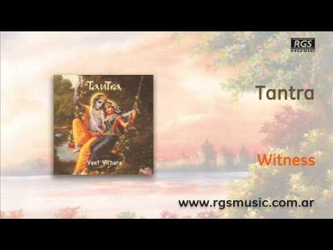 Tantra - Witness