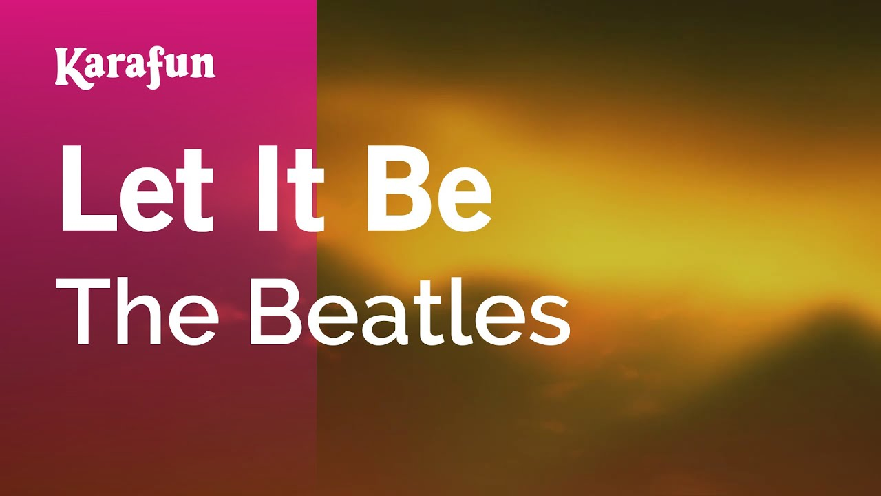 Karaoke Let It Be - The Beatles *