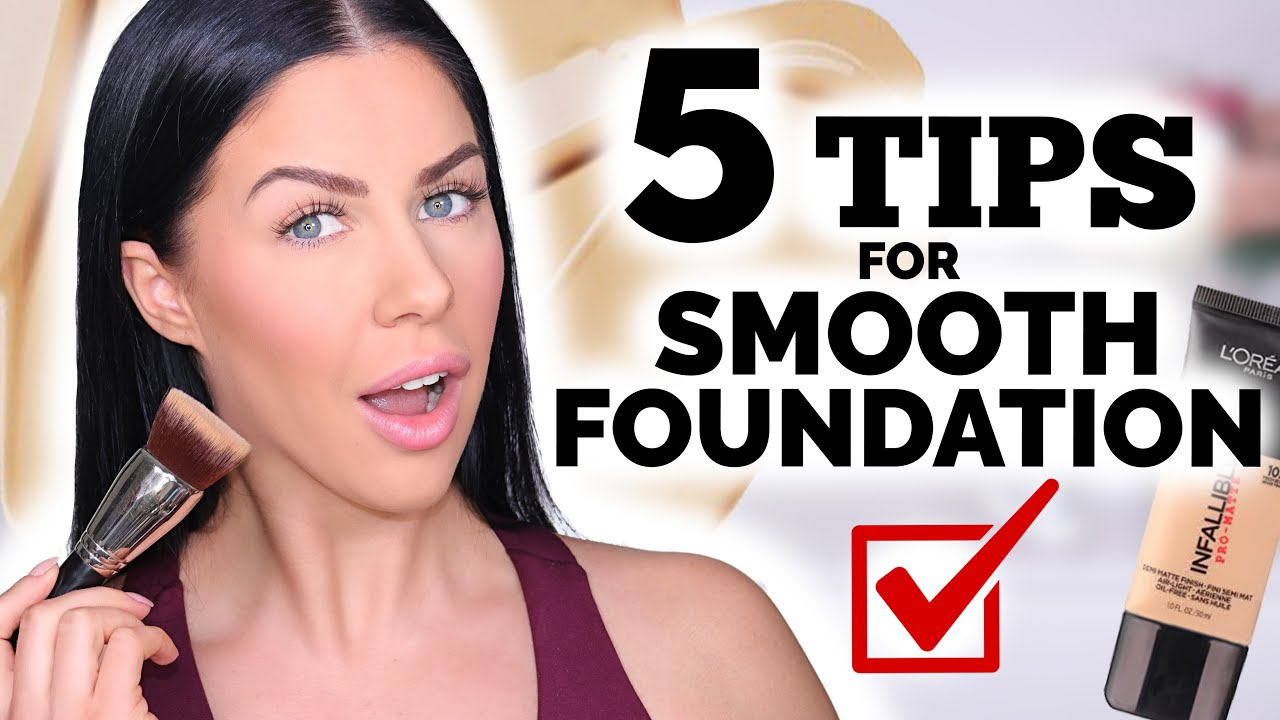 Download 5 TIPS FOR SMOOTHER FOUNDATION! GOODBYE TEXTURE!!
