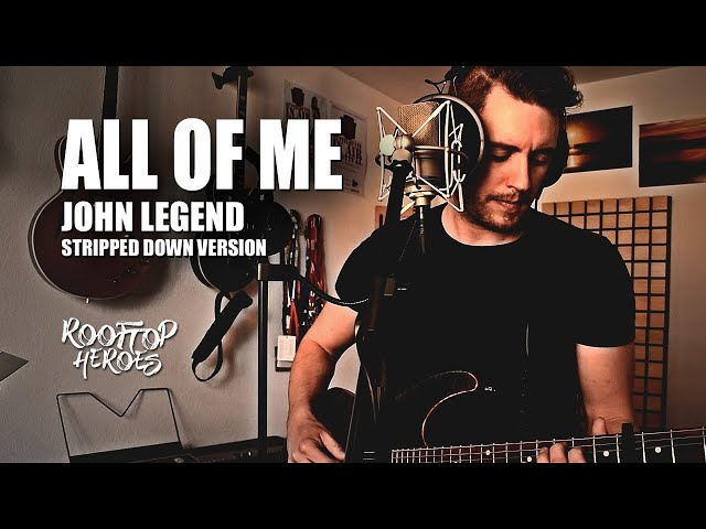 ALL OF ME (John Legend Acoustic Guitar Cover) - Rooftop Heroes