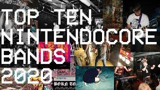 TOP TEN NINTENDOCORE BANDS [NEW 2020]