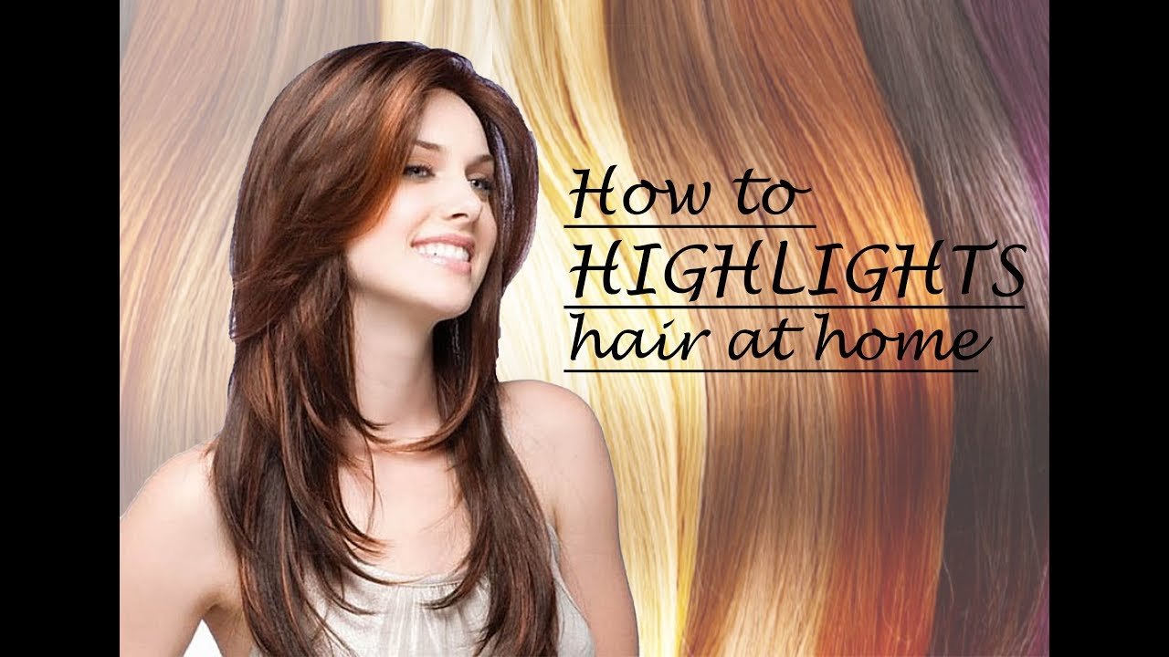 How To Highlights Your Hair 7000 Hair Highlights
