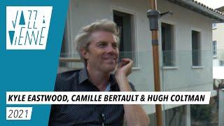 Kyle Eastwood / Camille Bertault & Hugh Coltman - Jazz à Vienne 2021