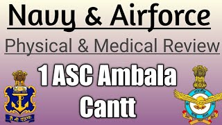 Navy & Airforce Physical & Medical Review | 1 ASC Ambala Cantt