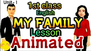My family 1st class english video lesson, with my family rhyme ,