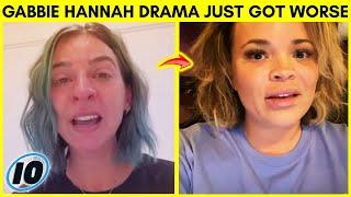 The Gabbie Hanna Drama Just Got Worse