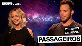"""Hugo Gloss entrevista Jennifer Lawrence e Chris Pratt do elenco de """"Passageiros"""""""